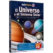 Guía Visual 3d: El Universo Y El Sistema Solar (con Lentes)