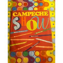 Campeche Show Lp La Negra Se Menea