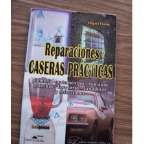 Reparaciones Casera Prácticas-ilust-aut-miguel Flores-ed-emu