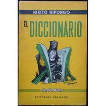 El Diccionario - Nikito Nipongo. 1ª Ed., 1958