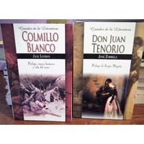 Don Juan Tenorio + Colmillo Blanco + Envio Por Dhl X $140 Pe