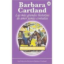 Receta Para Un Corazon (la Colección Eterna De Barbara Cartl