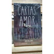 Cartas De Amor A Los Muertos - Ava Dellaira -envio Gratis