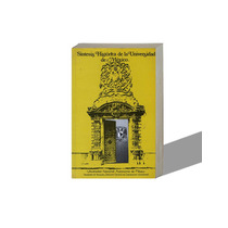 Síntesis Histórica De La Universidad De México