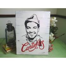 Cuadro Anuncio Letrero Vintage Cantinflas Personajes Antiguo
