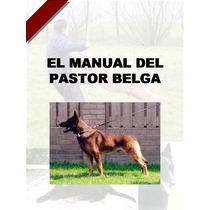 El Manual Del Pastor Belga + Regalos Conoce A Tu Amigo ¡ Omm