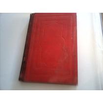 Libro Antiguo De Hace 133 Años Buen Estado Año 1880 Omm