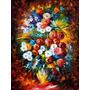 Pintura Al Oleo Del Maestro Leonid Afremov , Flores