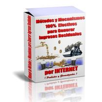 Métodos Y Mécanismos Para Ganar Dinero En Internet Ya !!!