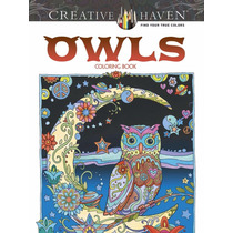 Creative Haven Owls Coloring Book Libro De Colorear Buhos