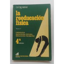La Reeducación Física / A. Lapierre / Tomo 1 / Tomo 2