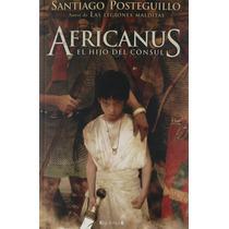 Libro Africanus El Hijo Del Consul *cj