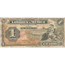 Papel Moneda 1 Peso Banco De Londres Y Mexico