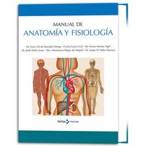 Manual De Anatomía Y Fisiología 1 Vol - Monsa