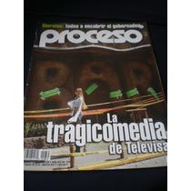 Proceso - La Tragicomedia De Televisa N°1735 Enero 2010