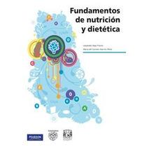 Fundamentos De Nutrición Y Dietoterapia