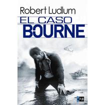 El Caso Bourne - Robert Ludlum - Libro