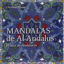 Mandalas De Al-andalus - Christian Pilastre + Regalo