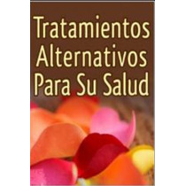 Tratamiento Alternativo Para Su Salud-ebook-libro-digital
