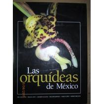 Las Orquídeas De México,e. Hágsater,inst. Chinoín,2005,méx.