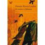 Mi Nombre Es Malarrosa Hernán Rivera Letelie Libro Digital