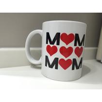 Taza Regalo Dia De Las Madres Personalizda 10 De Mayo