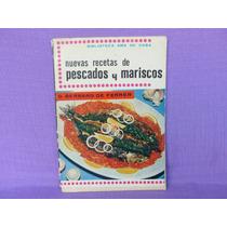 G. Bernard De Ferrer, Nuevas Recetas De Pescados Y Mariscos.