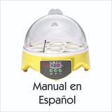 Incubadora 7 Huevos. Manual En Español + De 10 Modelos
