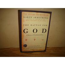 Inglés, La Batalla Por Dios,una Historia Del Fundalentalismo