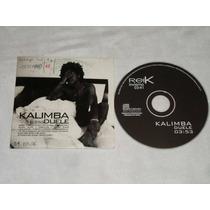 Kalimba / Reik - Duele / Invierno Cd Promo Sony Bmg 2006