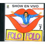 Polo Polo Show En Vivo Vol.7 Cd 2002 Rarisimo Op4