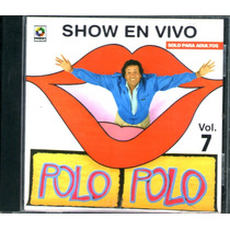 Polo Polo Show En Vivo Vol.7 Cd 2002 Rarisimo Vbf