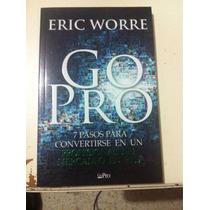 Eric Worre - Go Pro Libro. 7 Pasos Profesional Mercadeo Red