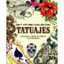 Libro Artistico Para Colorear Tatuajes - Parragon