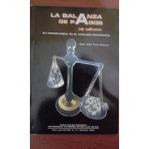 Libro La Balanza De Pagos En Mexico.