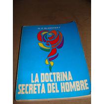Libro La Doctrina Secreta Del Hombre, H.p Blavatsky