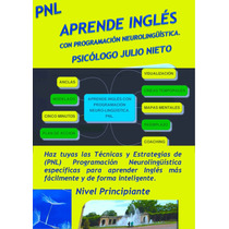 Aprende Ingles Con Progracion Neurolinguistica Libro Digital