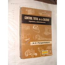 Libro Control De Calidad , Ingenieria Y Administracion A.v.