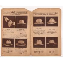 Antiguo Y Raro Catálogo De Sombreros Mexicanos Marca Escoto