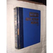 Libro Auto Repair Manual 1973 , Motors , En Ingles