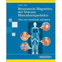 Resonancia Magnética Del Sistema Musculoesquelético Moller
