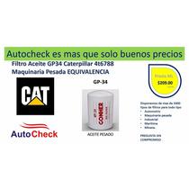 Filtro Aceite Gp34 Caterpillar 4t-6788 Maquinaria Pesada