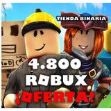 4800 Robux En Roblox ¡oferta Limitada!