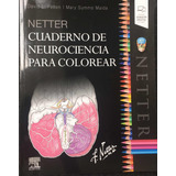 Netter Cuaderno De Neurociencia Para Colorear Libro Ori