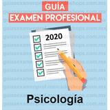 Guía Examen Profesional Psicología 2020