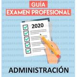 Guía Examen Profesional Administración 2020