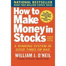 Cómo Hacer Dinero En Acciones: Un Sistema Ganador En Los Bue