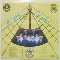 Grupo Musical Armada / El Mar A Mi Manera 1 Disco Lp Nuevo