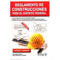 Reglamento De Construcciones Para El D.f. - Arnal / Trillas