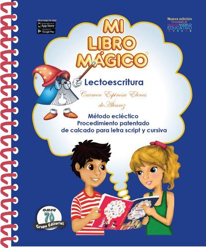 Mi Libro Mágico - Lectoescritura. Nueva Edición (clásico)